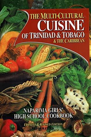 9789768173652: The Multi-Cultural Cuisine of Trinidad & Tobago & the Caribbean