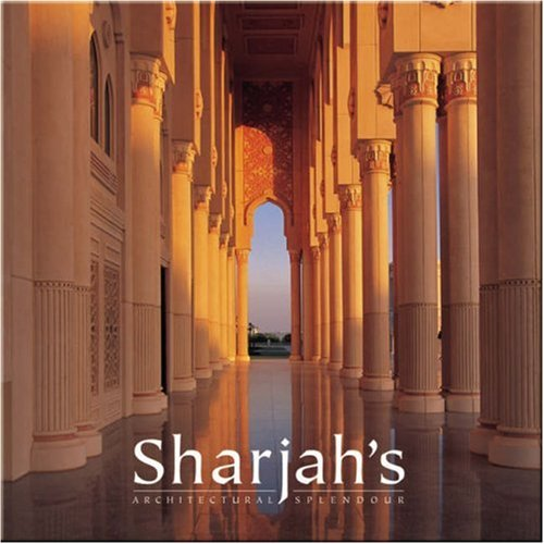 9789768182296: Sharjah's Architectural Splendour