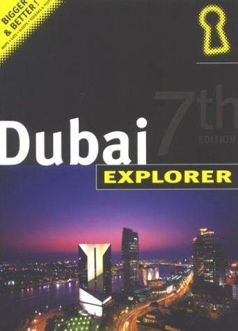 Dubai Explorer (Explorer Series): Mackenzie, Alistair
