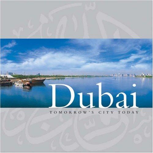 9789768182357: Dubai: Tomorrow's City Today