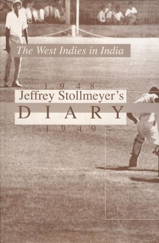 9789768185242: Jeffrey Stollmeyer: Diary - West Indies in India 1948-1949