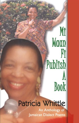 9789768189509: Mi Waan Fi Publish A Book: An anthology of Jamaican dialect poems