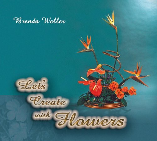 9789768189677: Let's Create With Flowers