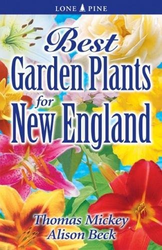 9789768200112: Best Garden Plants for New England