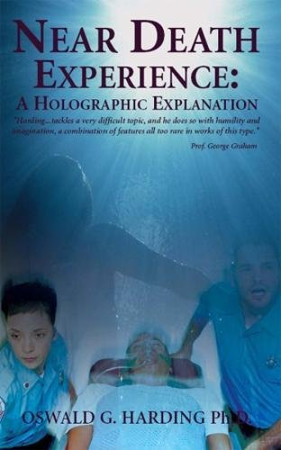 9789768202093: Near Death Experience: A Holographic Explanation