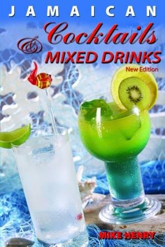 9789768202314: Jamaican Cocktails and Mixed Drinks