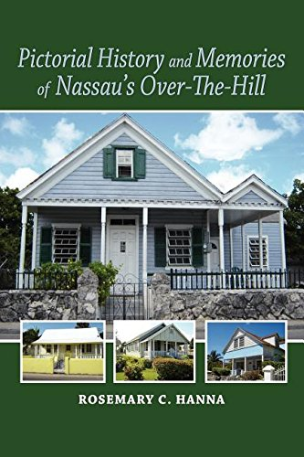 9789768231154: Pictorial History and Memories of Nassau's Over-The-Hill
