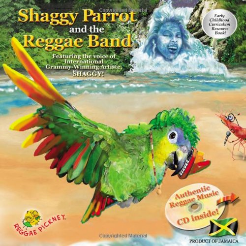 9789769503205: Shaggy Parrot and the Reggae Band (Reggae Pickney Series, Volume 1)