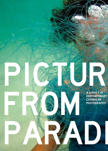 9789769534476: Pictures from Paradise: A Survey of Contemporary Caribbean Photography