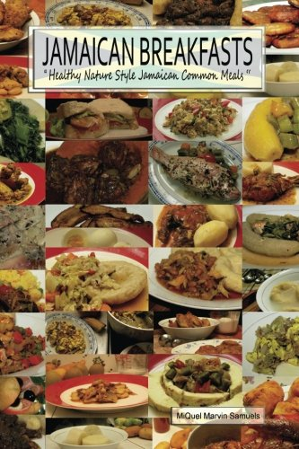 9789769536241: Jamaican Breakfasts: Healthy Nature Style Jamaican Common Meals