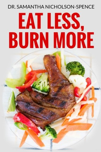 9789769571501: Eat Less, Burn More