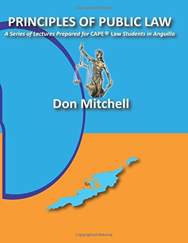 9789769588813: Principles of Public Law(Constitutional and Administrative): A Series of Lectures Prepared for CAPE® Law Students in Anguilla