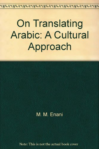 9789770170212: On Translating Arabic: A Cultural Approach