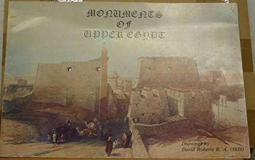 Monuments of Upper Egypt : After Lithograpgs: Roberts, David (R.A.)