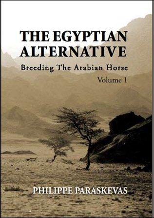 9789771788102: The Egyptian Alternative-Breeding the Arabian Horse, Volume 1