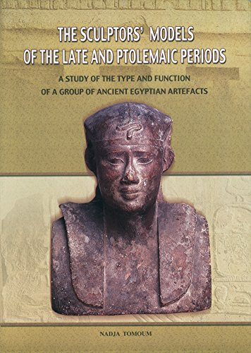 9789773058166: The Sculptors Models of the Late Ptolemaic Periods: A Study of the Type and Function of a Group of Ancient Egyptian Artefacts