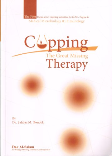 9789773423940: Cupping Therapy: The Great Missing Therapy By Shbaa M Bondok