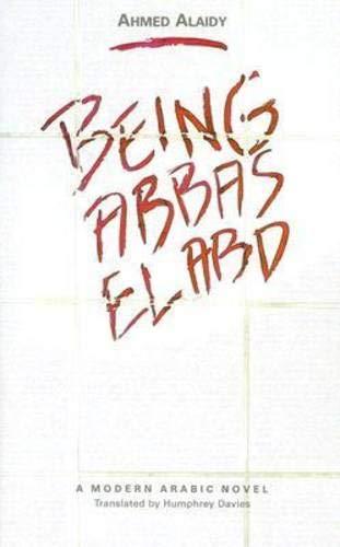 9789774160042: Being Abbas El Abd