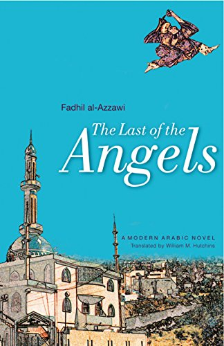 9789774160592: The Last Of The Angels (Modern Arabic Literature (Hardcover))