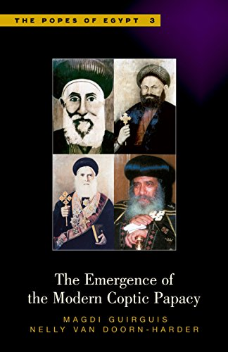 The Emergence of the Modern Coptic Papacy: Magdi Guirguis, Nelly