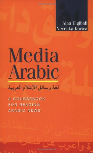 Download Media Arabic: A Coursebook for Reading Arabic News