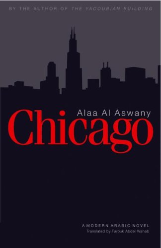 9789774161100: Chicago: A Modern Arabic Novel