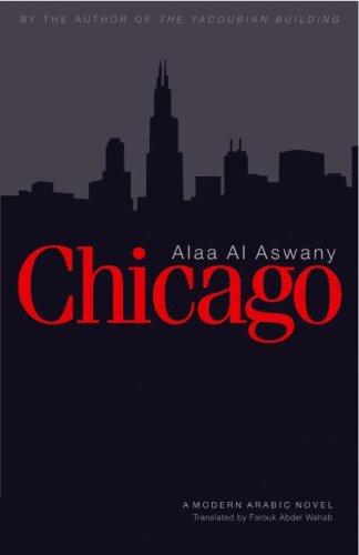 9789774161100: Chicago: A Modern Arabic Novel