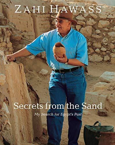 9789774161216: Secrets from the Sand: My Search for Egypt's Past: New Paperback Edition