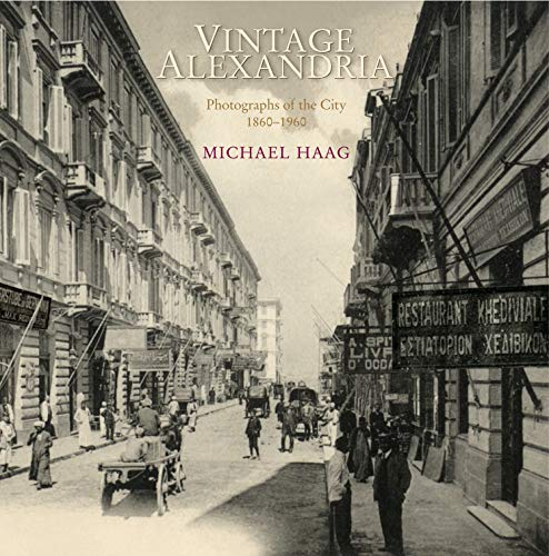 9789774161926: Vintage Alexandria: Photographs of the City, 1860–1960