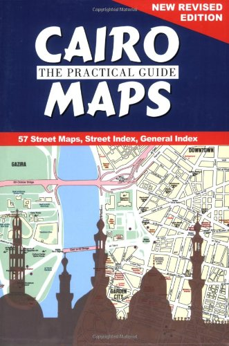 9789774162046: Cairo: The Practical Guide Maps: New Revised Edition