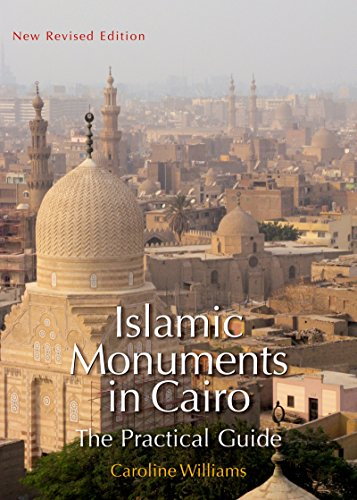 9789774162053: Islamic Monuments in Cairo: The Practical Guide; New Revised Edition