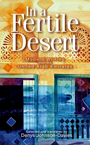9789774162183: In a Fertile Desert: Modern Writing from the United Arab Emirates