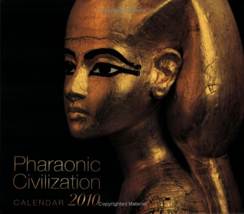 Pharaonic Civilization Calendar 2010: AUC Press