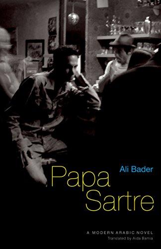 9789774162985: Papa Sartre: A Modern Arabic Novel (Modern Arabic Literature)