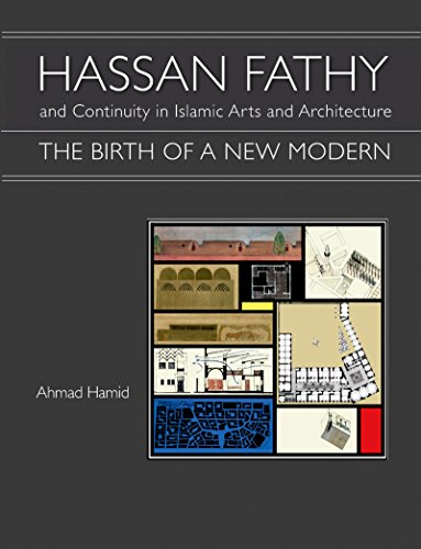 9789774163418: Hassan Fathy and Continuity in Islamic Architecture: The Birth of a New Modern