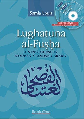 9789774163524: Lughatuna Al-Fusha: A New Course in Modern Standard Arabic: A New Course in Modern Standard Arabic, Book One: 1