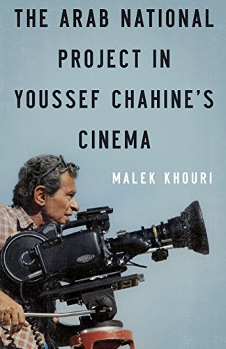 9789774163548: The Arab National Project in Youssef Chahines Cinema