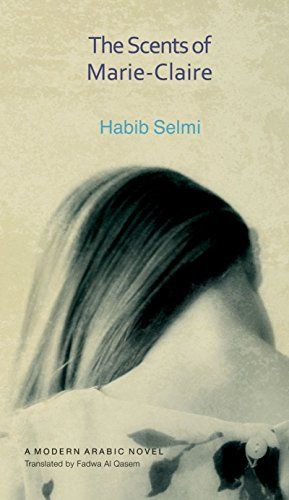 9789774163586: The Scents of Marie-Claire (Modern Arabic Literature (Hardcover))