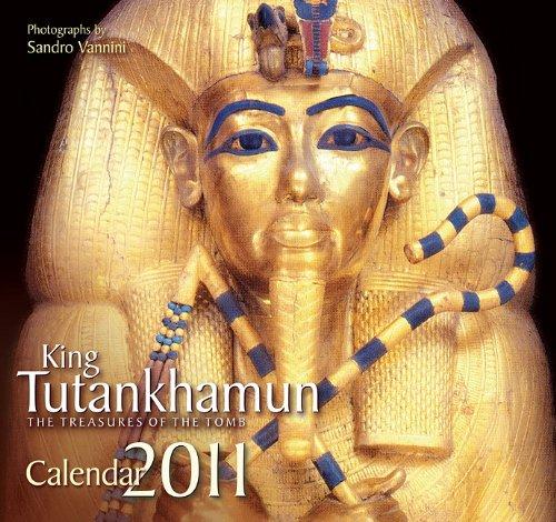 9789774163593: King Tutankhamun: The Treasures of the Tomb 2011 Calendar