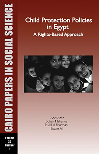Child Protection Policies in Egypt: A Rights-based Approach (Paperback): Adel Azer, Sohair Mehanna,...