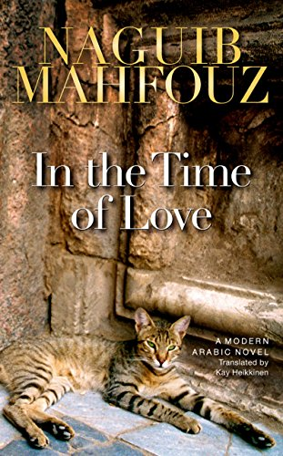 In the Time of Love (Hardback): Naguib Mahfouz