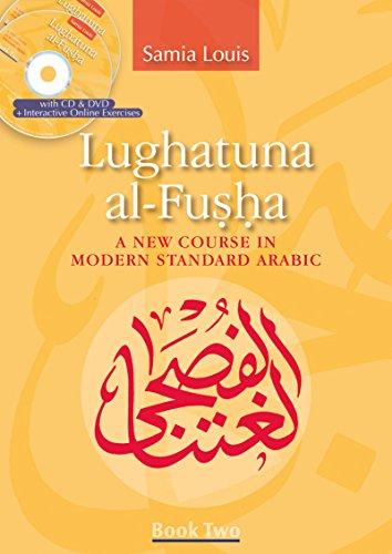 9789774163920: Lughatuna al-Fusha: A New Course in Modern Standard Arabic: Book Two
