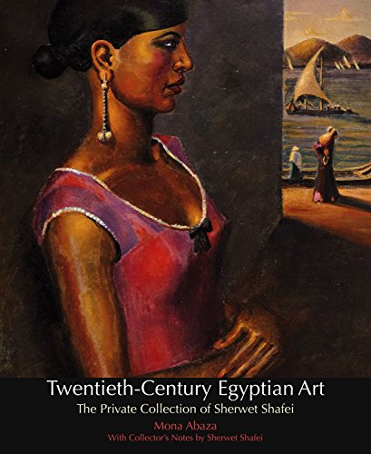 9789774163944: Twentieth-Century Egyptian Art: The Private Collection of Sherwet Shafei