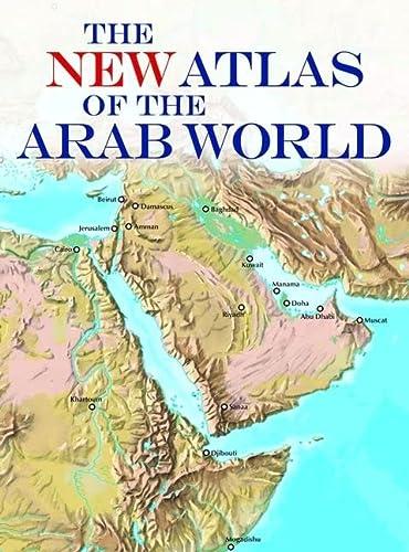 New Atlas of the Arab World (Hardcover): American University in Cario Press