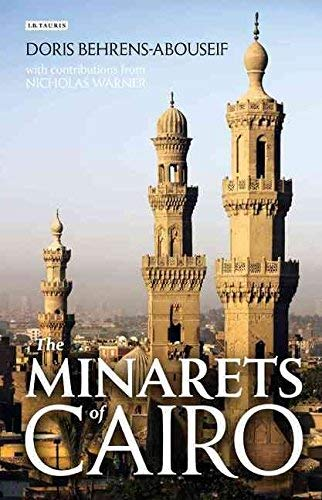 9789774164262: The Minarets of Cairo
