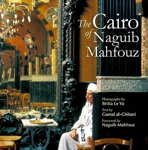 9789774165528: The Cairo of Naguib Mahfouz