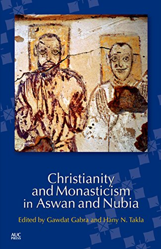9789774165610: Christianity and Monasticism in Aswan and Nubia