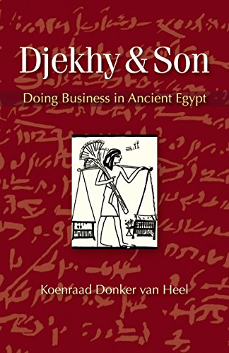 9789774165696: Djekhy & Son: Doing Business in Ancient Egypt