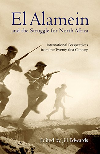 9789774165818: El Alamein and the Struggle for North Africa: International Perspectives from the Twenty-first Century
