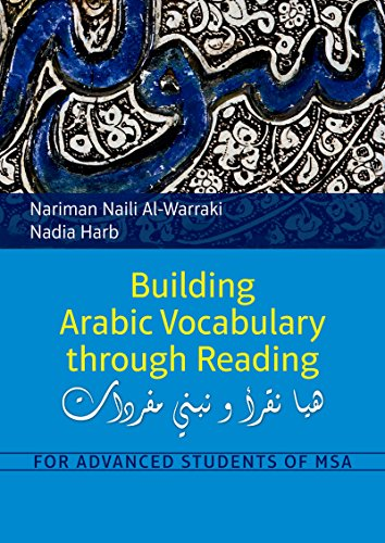 9789774166136: Building Arabic Vocabulary Through Reading: For Advanced Students of MSA